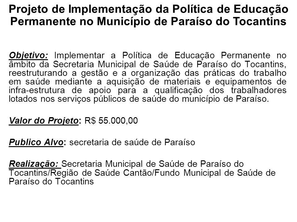 Projeto de Implementação da Política de Educação Permanente no Município de Paraíso do Tocantins