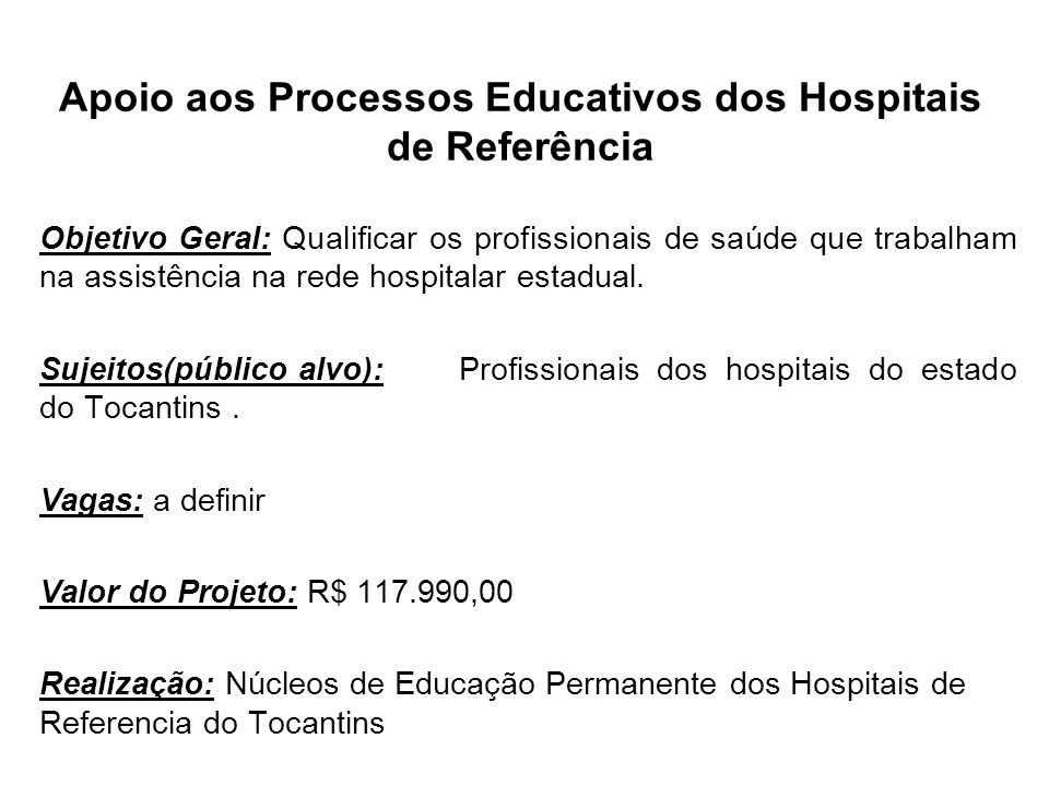 Apoio aos Processos Educativos dos Hospitais de Referência