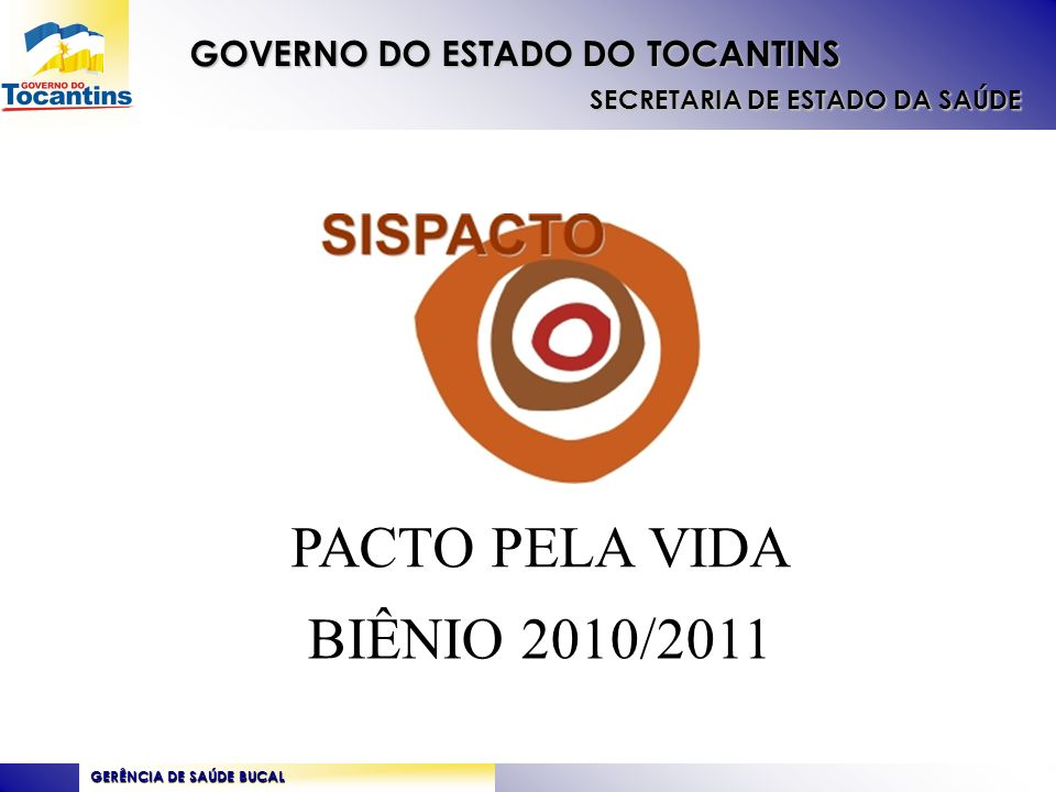 PACTO PELA VIDA BIÊNIO 2010/2011