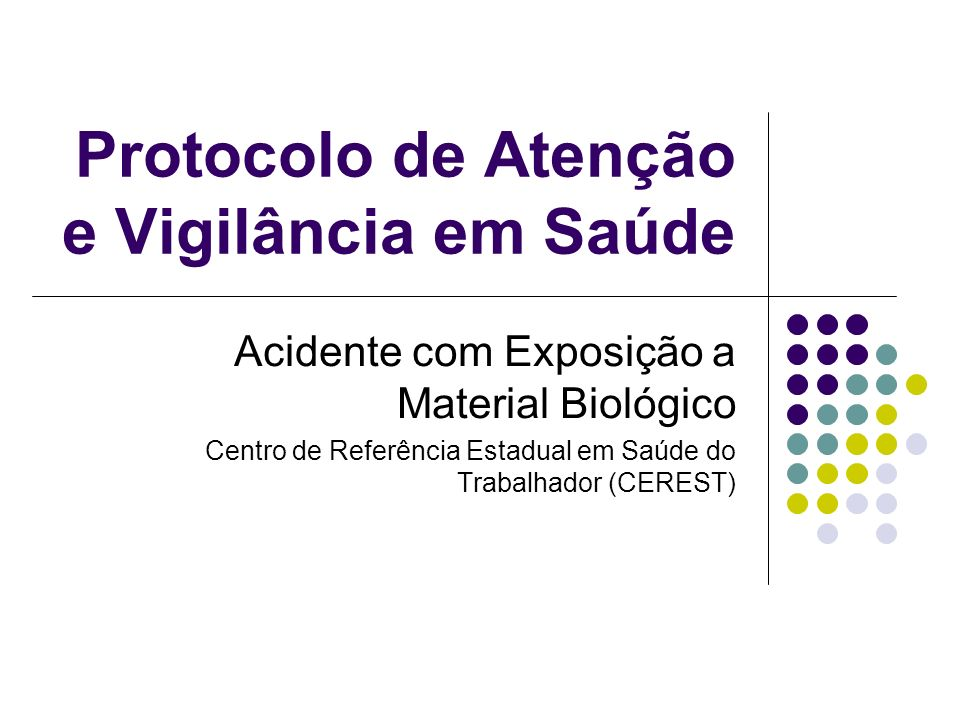 Protocolo de Atenção e Vigilância em Saúde