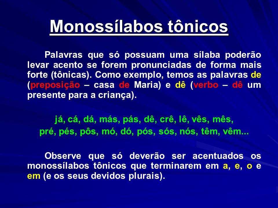 Monossílabos tônicos