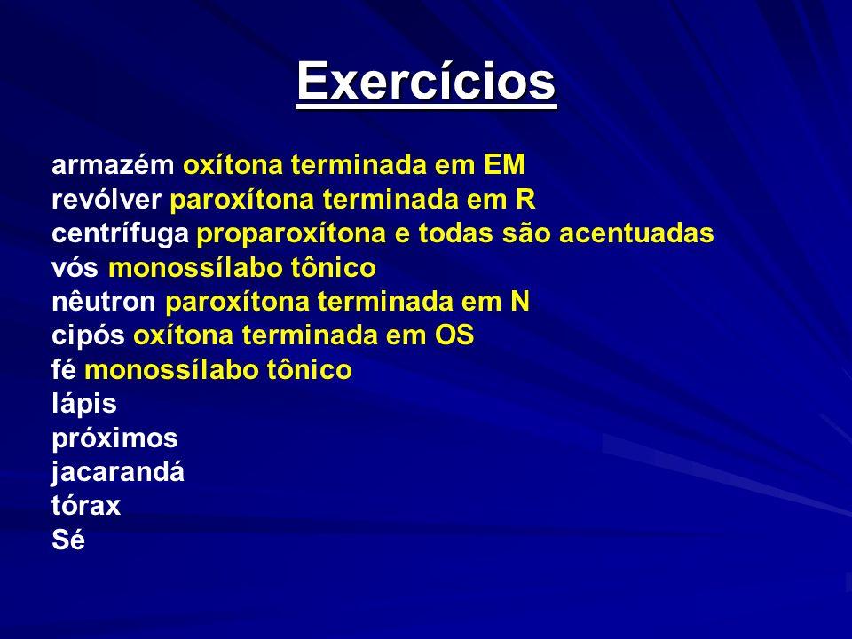 Exercícios armazém oxítona terminada em EM