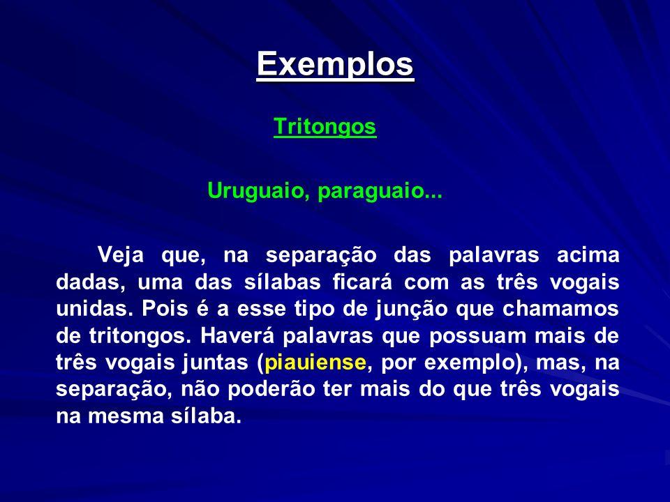 Exemplos Tritongos Uruguaio, paraguaio...