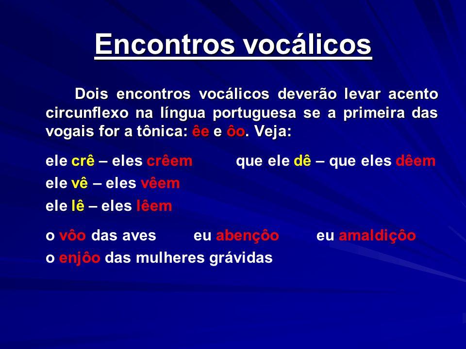 Encontros vocálicos