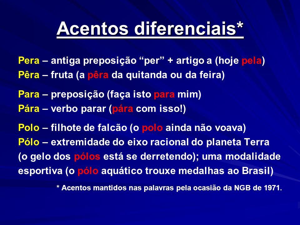 Acentos diferenciais*