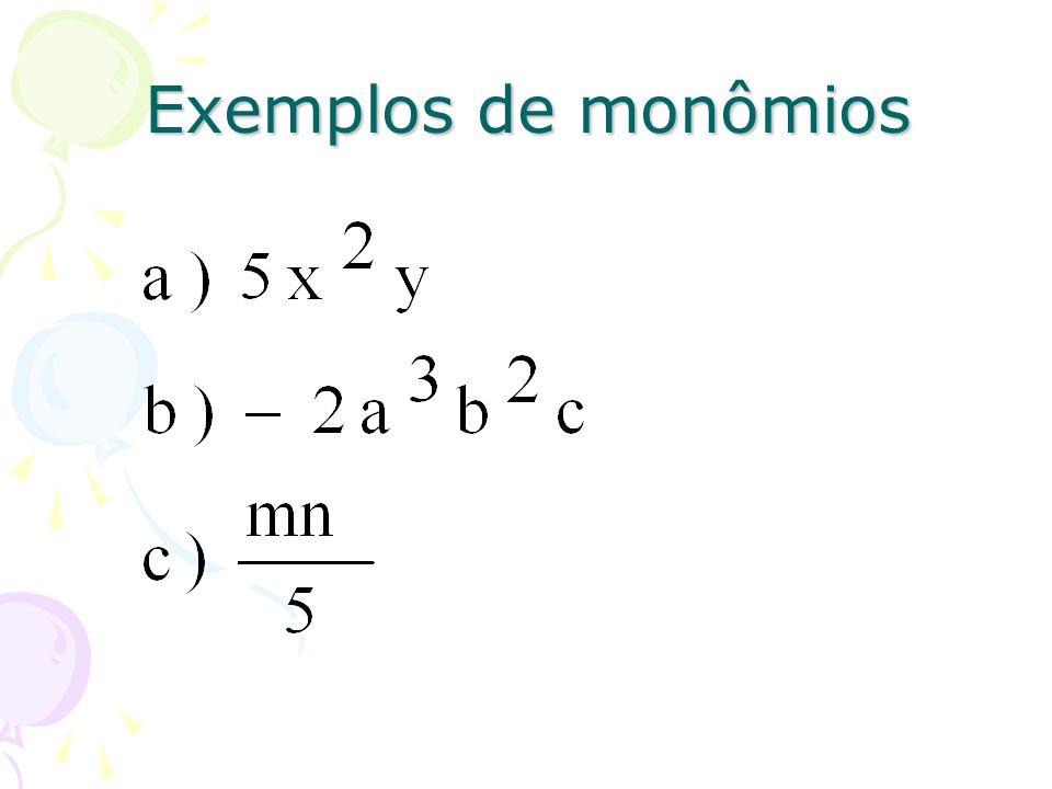 Exemplos de monômios