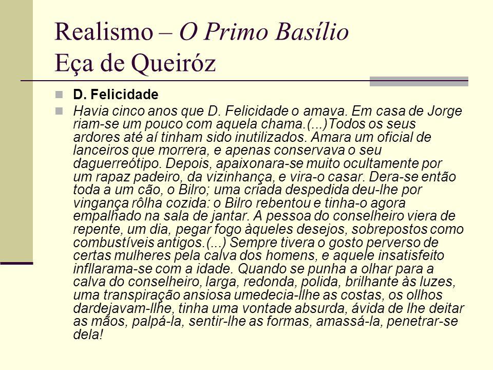 Realismo – O Primo Basílio Eça de Queiróz