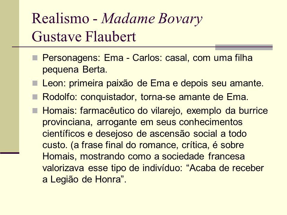 Realismo - Madame Bovary Gustave Flaubert