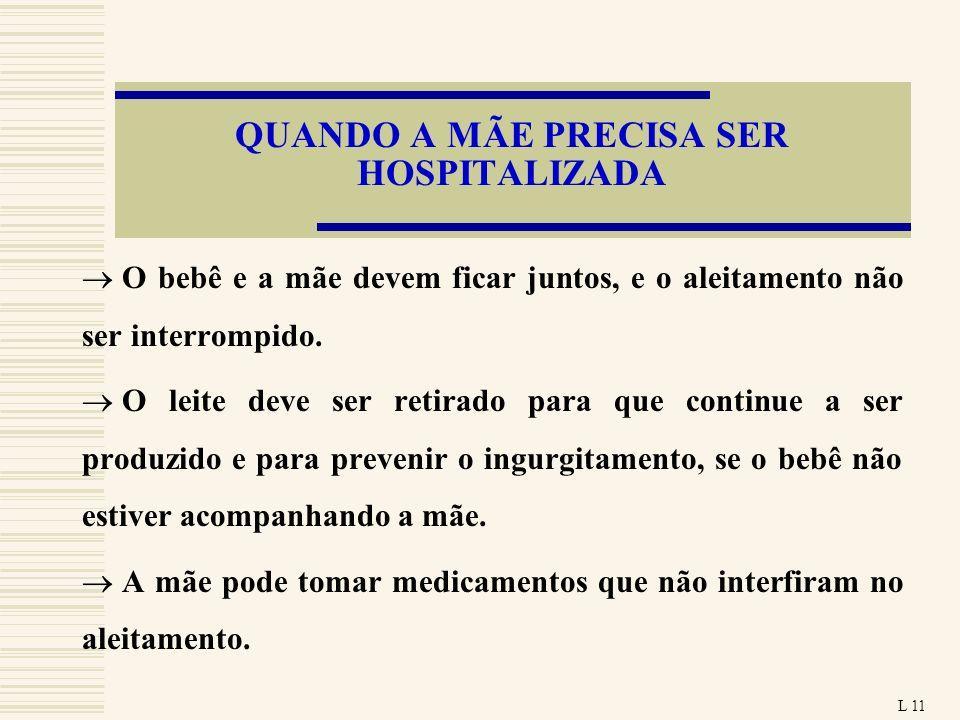 QUANDO A MÃE PRECISA SER HOSPITALIZADA
