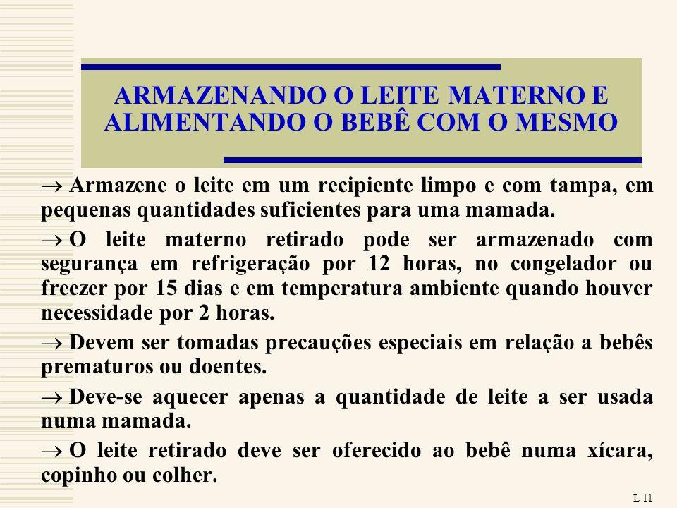 ARMAZENANDO O LEITE MATERNO E ALIMENTANDO O BEBÊ COM O MESMO