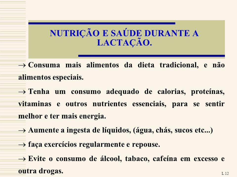 NUTRIÇÃO E SAÚDE DURANTE A LACTAÇÃO.