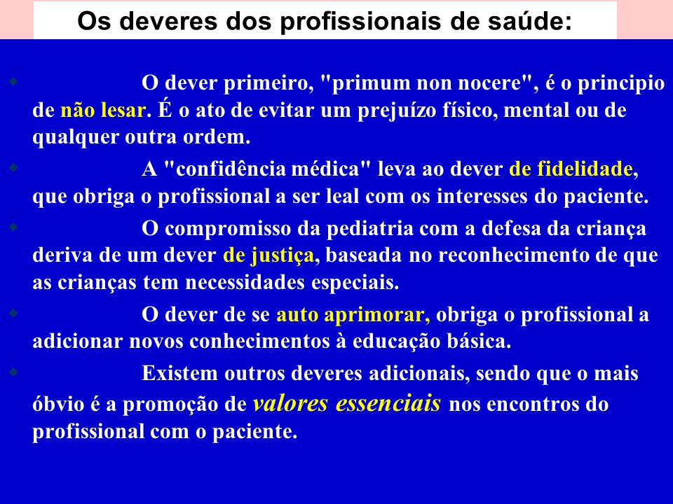Os deveres dos profissionais de saúde: