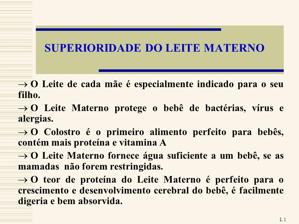 SUPERIORIDADE DO LEITE MATERNO