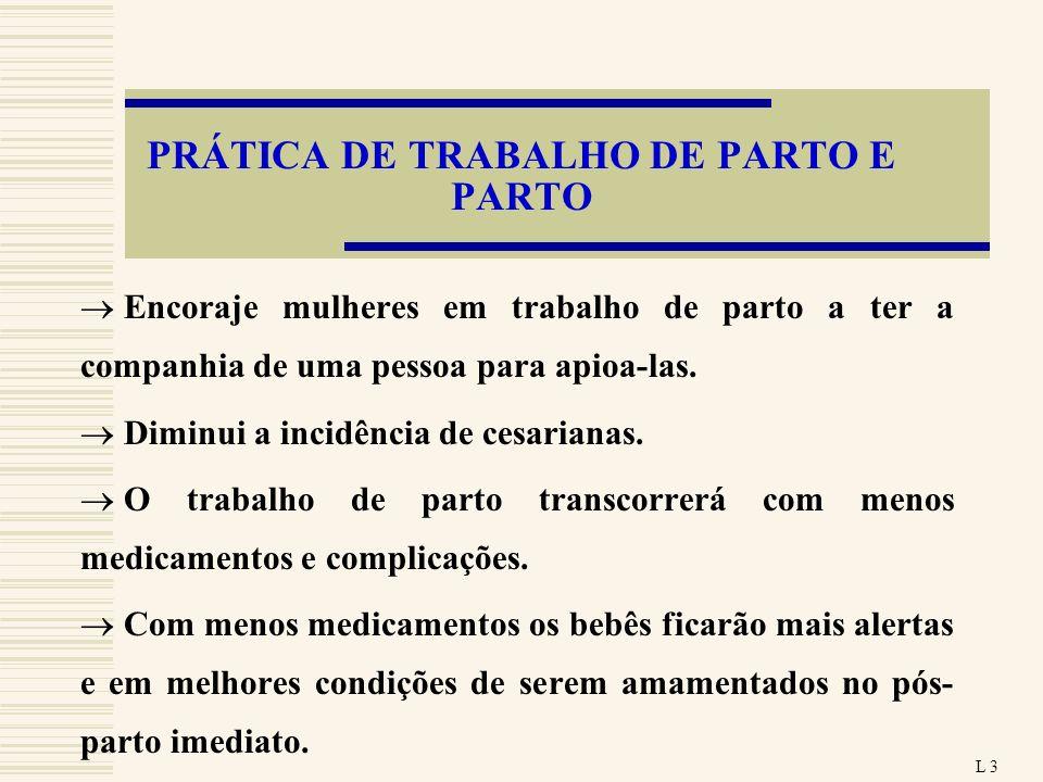 PRÁTICA DE TRABALHO DE PARTO E PARTO