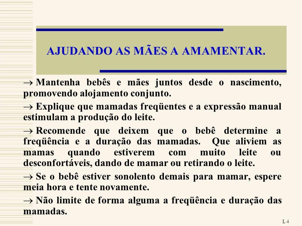 AJUDANDO AS MÃES A AMAMENTAR.