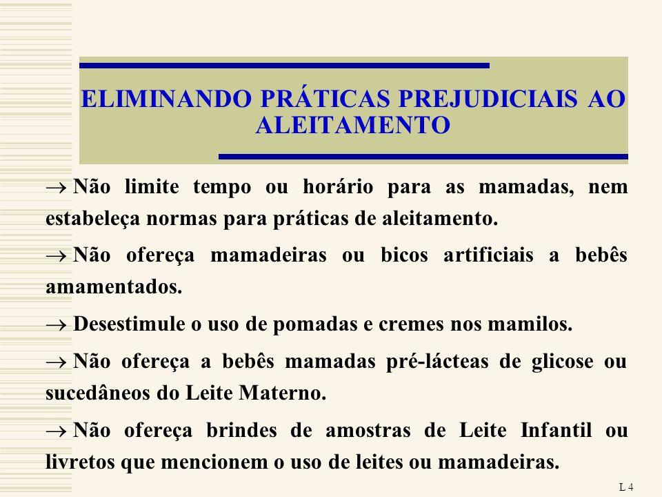 ELIMINANDO PRÁTICAS PREJUDICIAIS AO ALEITAMENTO
