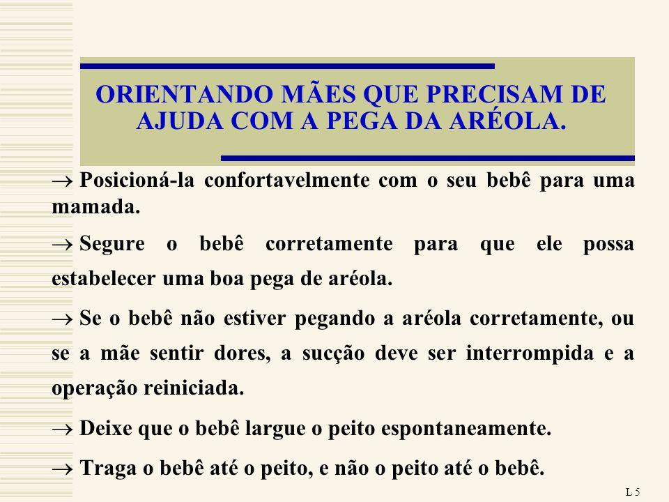 ORIENTANDO MÃES QUE PRECISAM DE AJUDA COM A PEGA DA ARÉOLA.