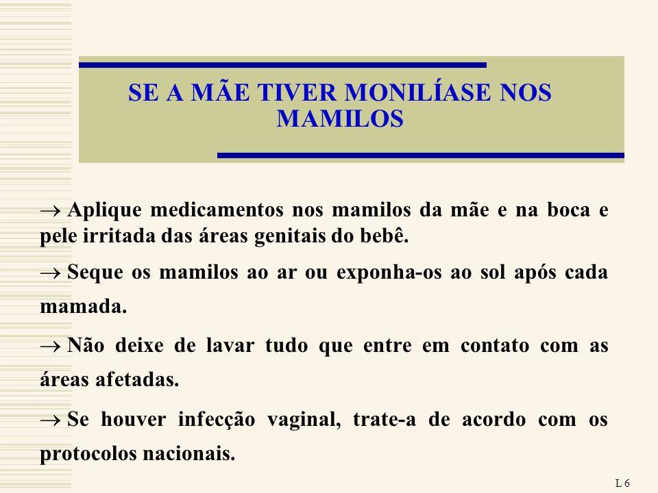 SE A MÃE TIVER MONILÍASE NOS MAMILOS