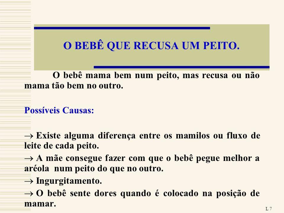 O BEBÊ QUE RECUSA UM PEITO.