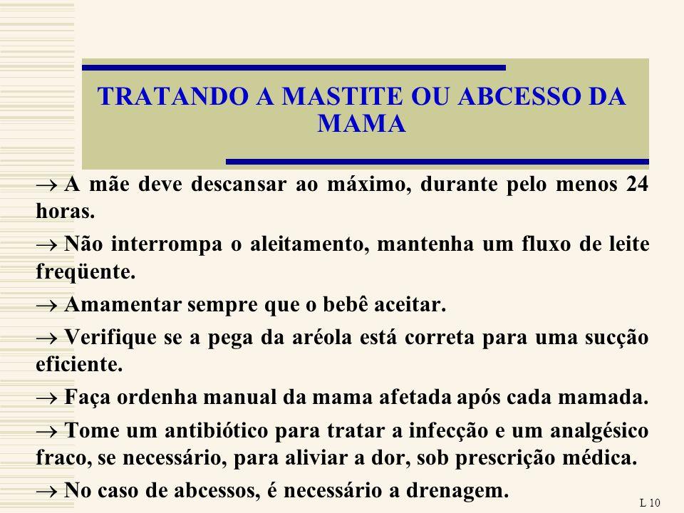 TRATANDO A MASTITE OU ABCESSO DA MAMA