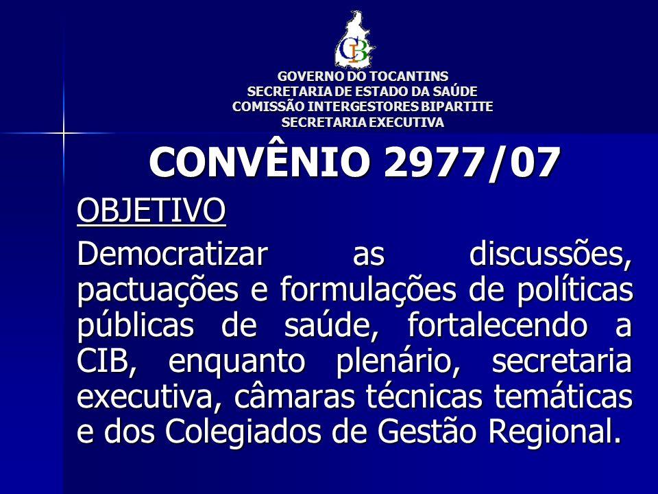 GOVERNO DO TOCANTINS SECRETARIA DE ESTADO DA SAÚDE COMISSÃO INTERGESTORES BIPARTITE SECRETARIA EXECUTIVA