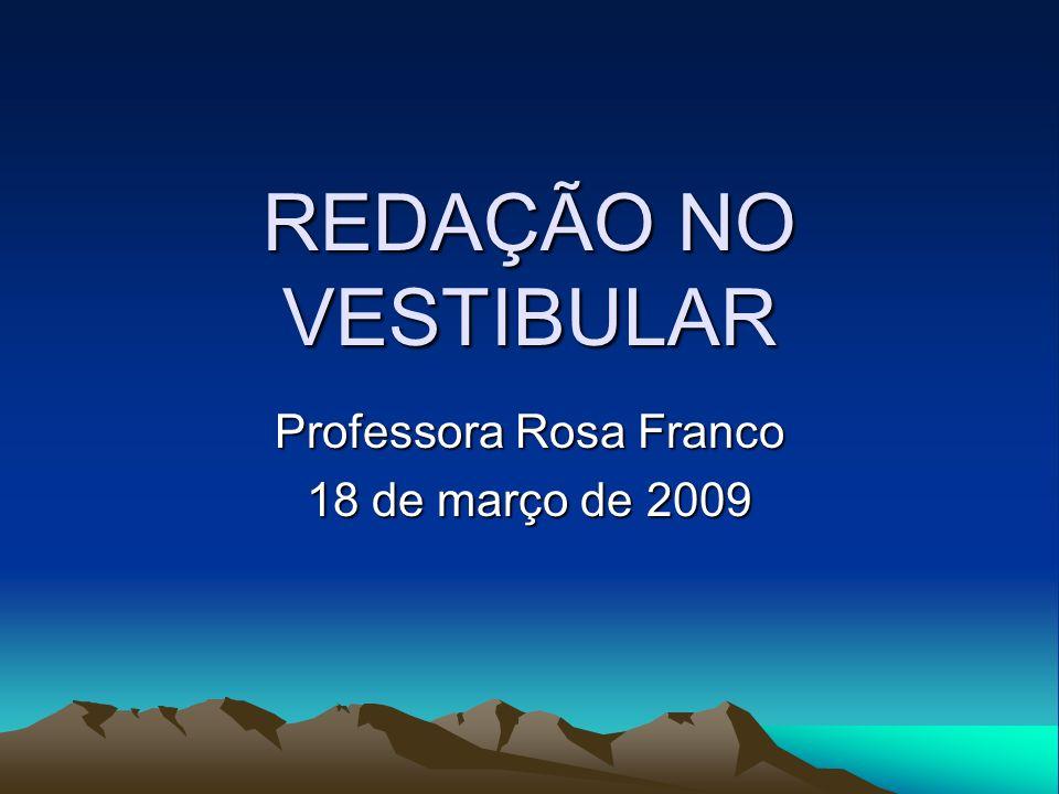 Professora Rosa Franco 18 de março de 2009