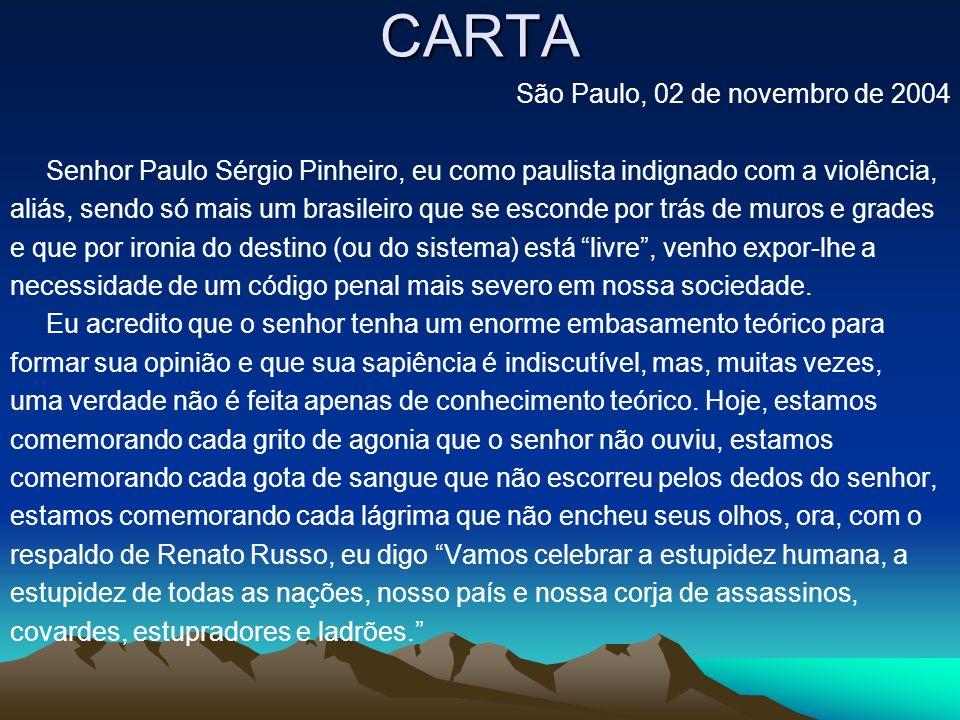 CARTA São Paulo, 02 de novembro de 2004