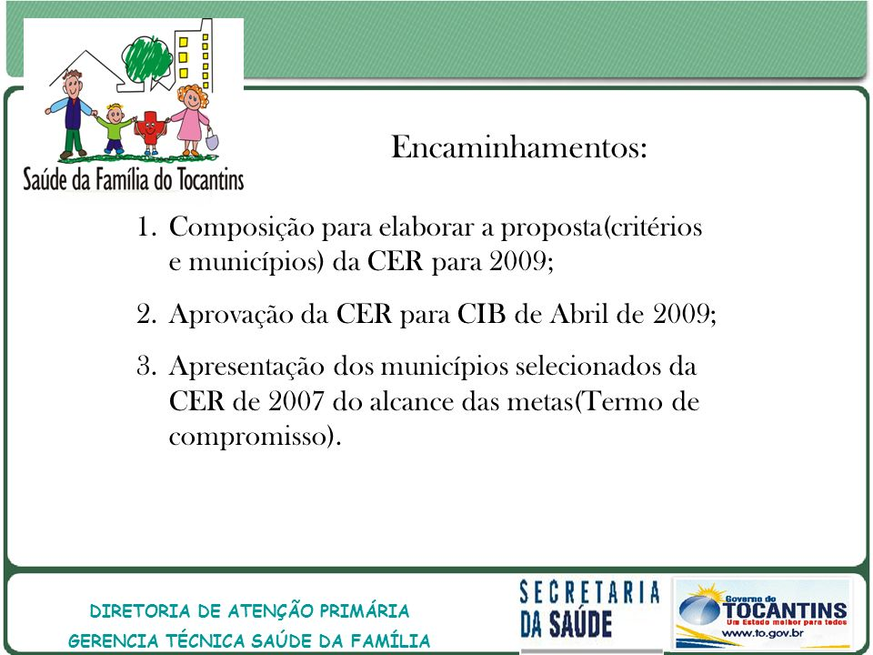 DIRETORIA DE ATENÇÃO PRIMÁRIA GERENCIA TÉCNICA SAÚDE DA FAMÍLIA