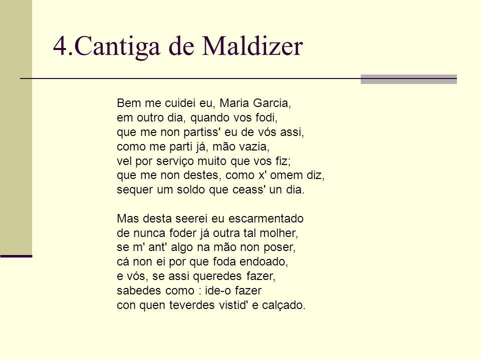 4.Cantiga de Maldizer Bem me cuidei eu, Maria Garcia,