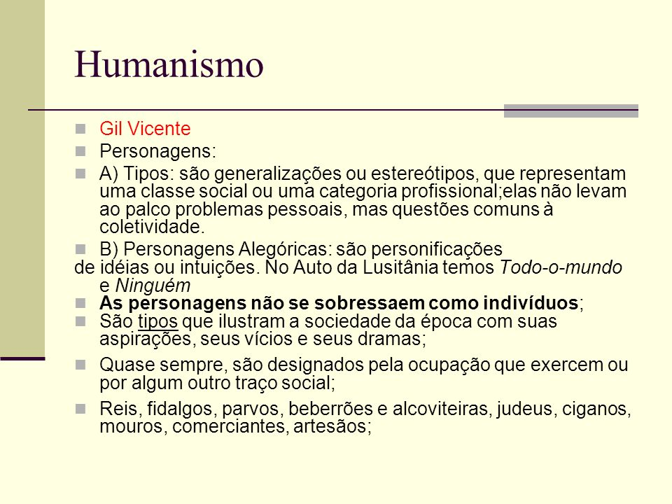 Humanismo Gil Vicente Personagens: