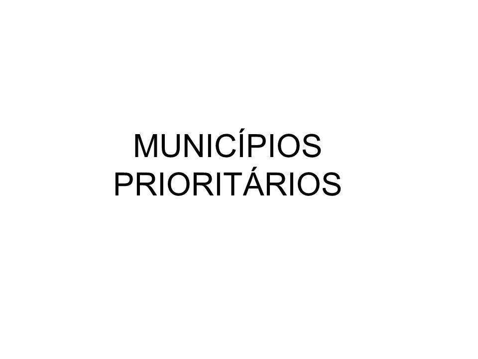 MUNICÍPIOS PRIORITÁRIOS