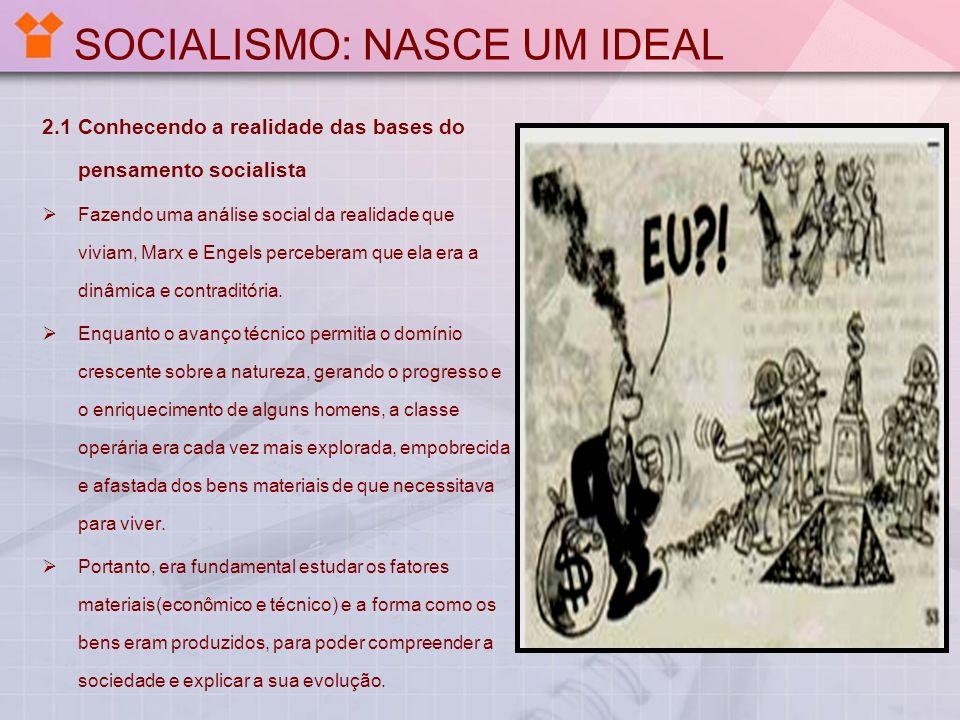 SOCIALISMO: NASCE UM IDEAL