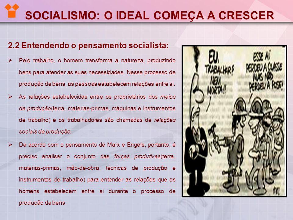 SOCIALISMO: O IDEAL COMEÇA A CRESCER