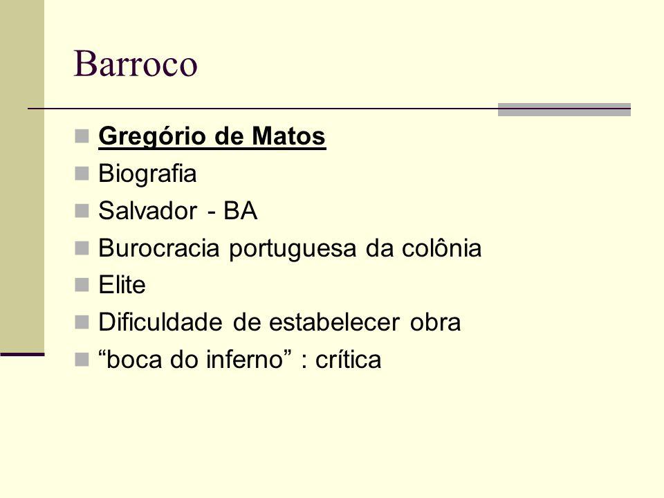 Barroco Gregório de Matos Biografia Salvador - BA
