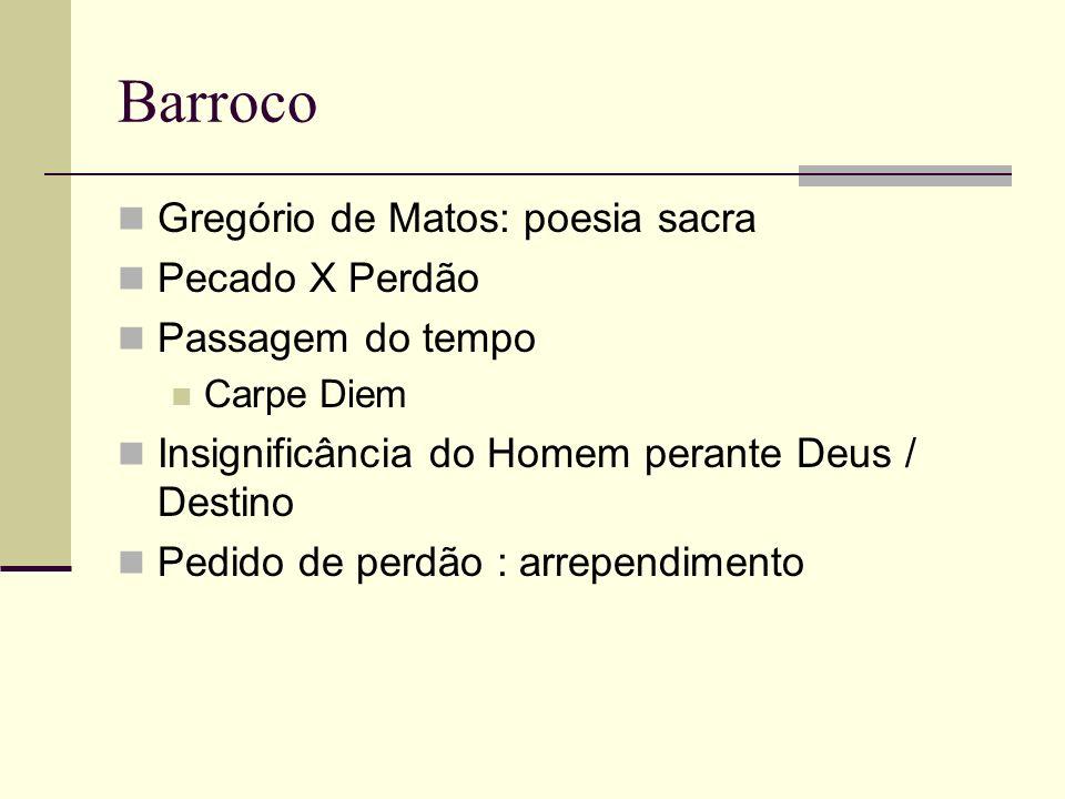 Barroco Gregório de Matos: poesia sacra Pecado X Perdão