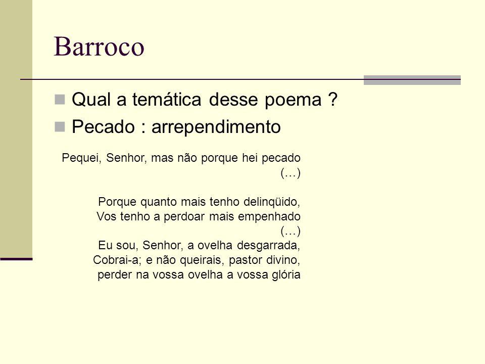 Barroco Qual a temática desse poema Pecado : arrependimento