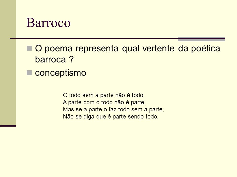 Barroco O poema representa qual vertente da poética barroca