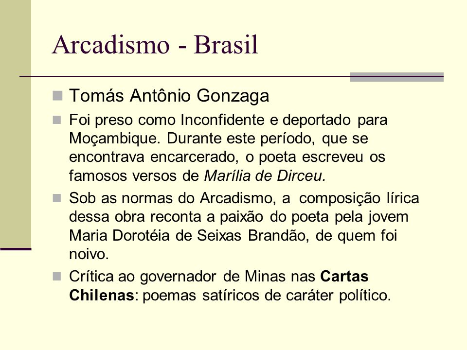 Arcadismo - Brasil Tomás Antônio Gonzaga