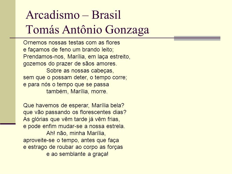 Arcadismo – Brasil Tomás Antônio Gonzaga