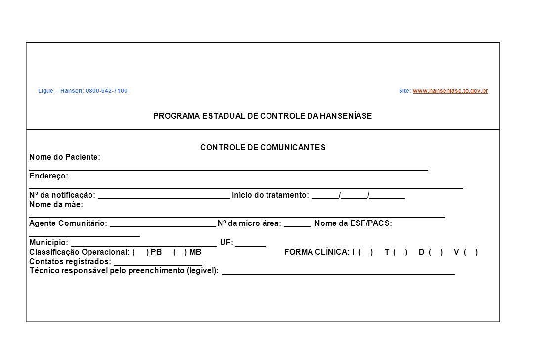 PROGRAMA ESTADUAL DE CONTROLE DA HANSENÍASE