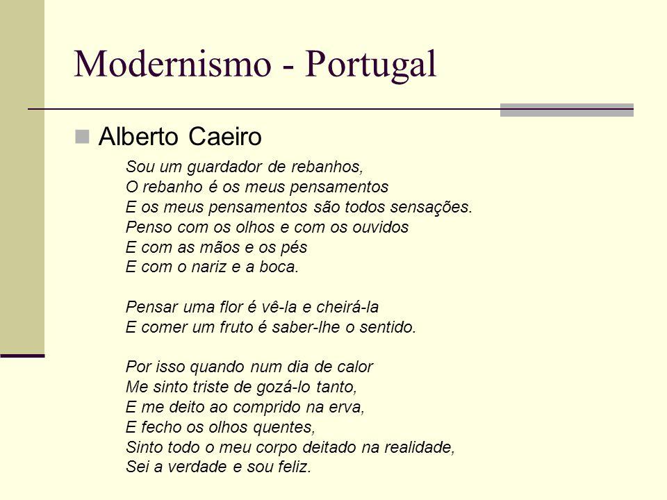 Modernismo - Portugal Alberto Caeiro