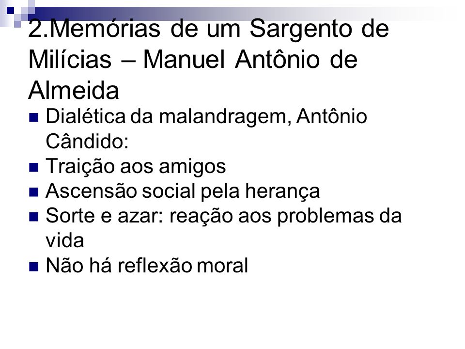 2.Memórias de um Sargento de Milícias – Manuel Antônio de Almeida