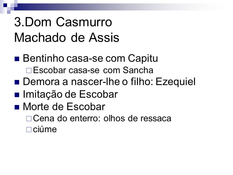 3.Dom Casmurro Machado de Assis