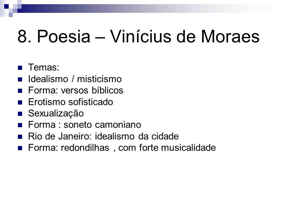 8. Poesia – Vinícius de Moraes