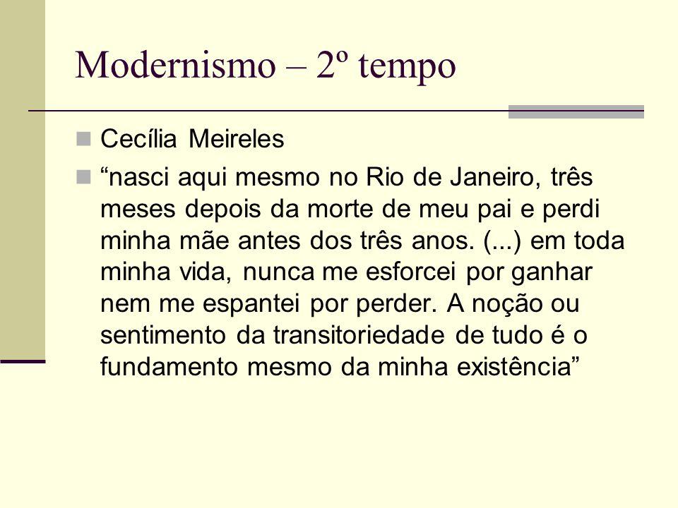 Modernismo – 2º tempo Cecília Meireles