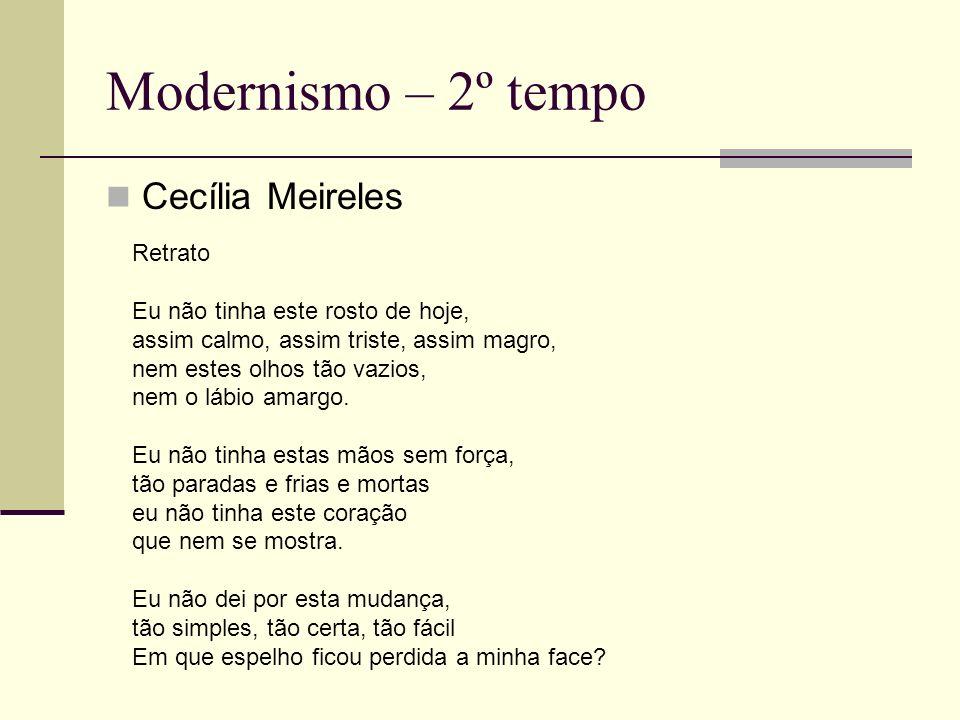 Modernismo – 2º tempo Cecília Meireles Retrato