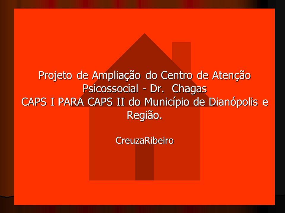Projeto de Ampliação do Centro de Atenção Psicossocial - Dr