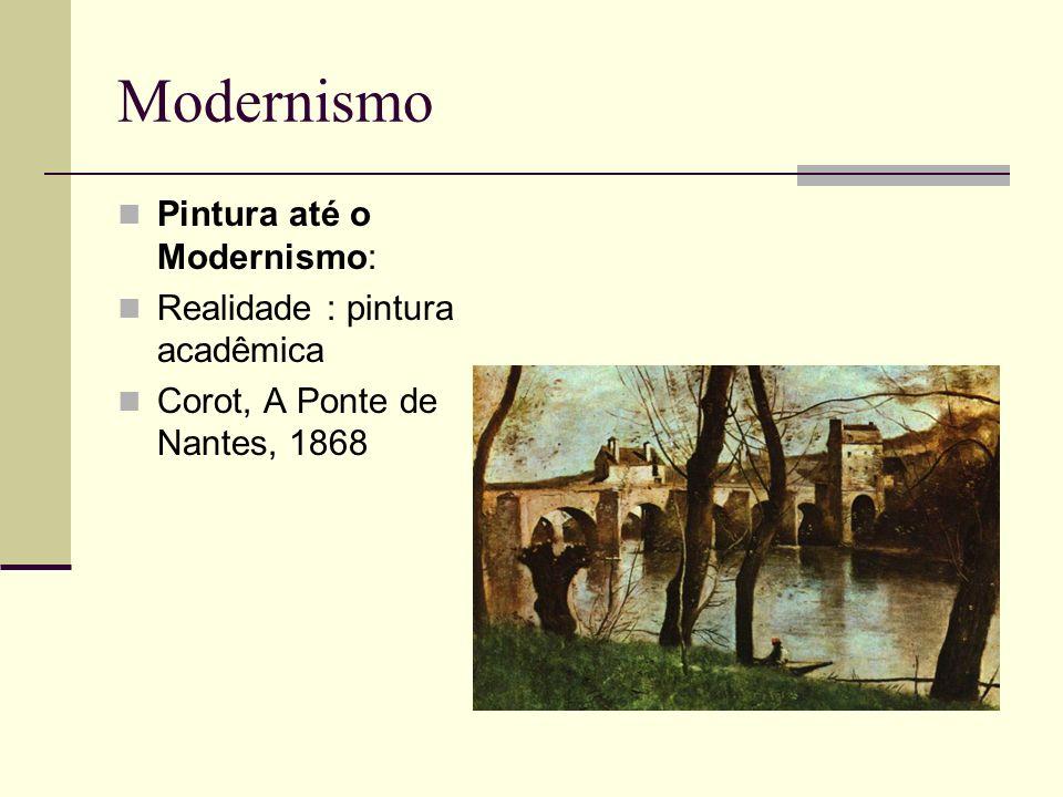 Modernismo Pintura até o Modernismo: Realidade : pintura acadêmica