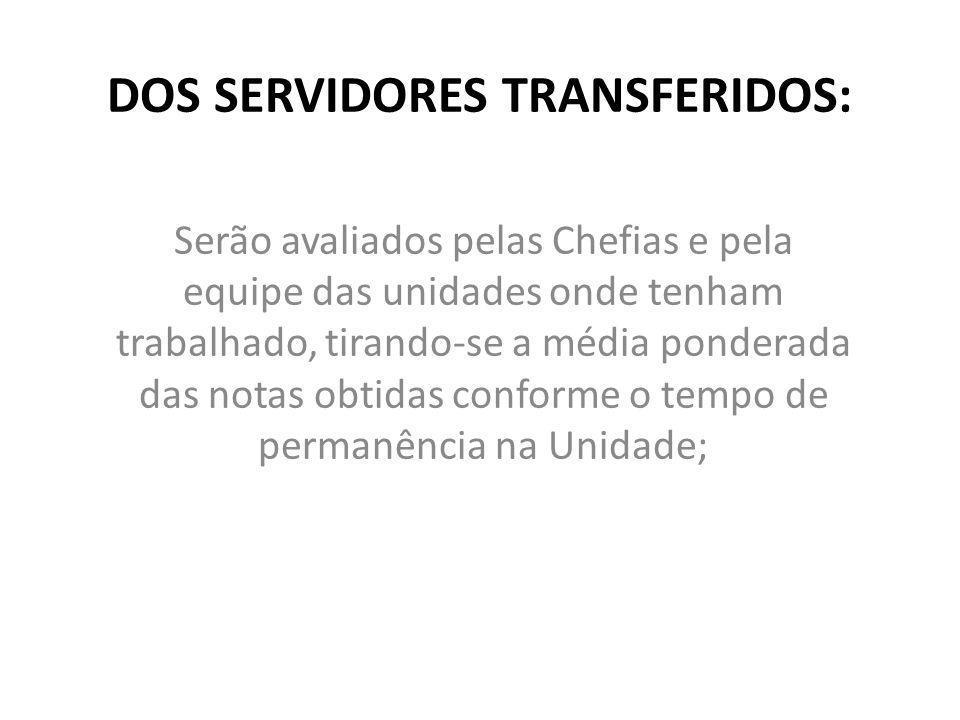 DOS SERVIDORES TRANSFERIDOS: