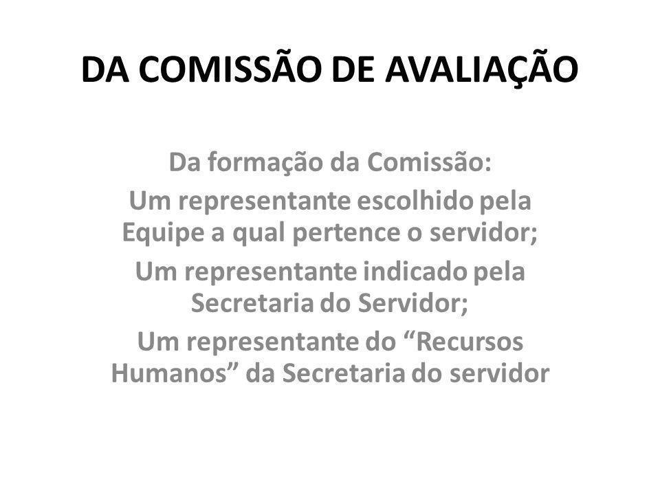 DA COMISSÃO DE AVALIAÇÃO